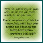 wise woman scripture Prov 14.1